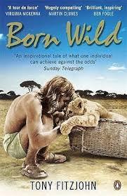 Born Wild, by Tony Fitzjohn