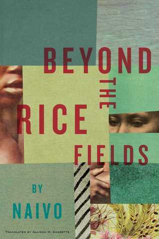 Beyond the Rice Fields, by Naivo