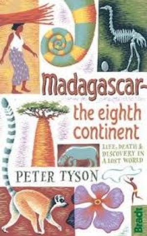 Madagascar the Eighth Continent, by Peter Tyson