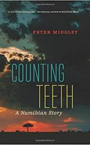 Counting Teeth: A Namibian Story, by Peter Midgley