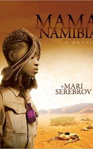 Mama Namibia, by Mari Serebrov