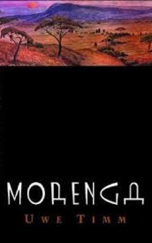 Morenga: Novel, by Uwe Timm