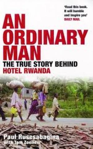 An Ordinary Man, by Paul Rusesabagina
