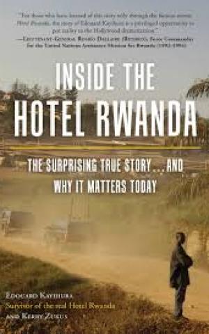Inside the Hotel Rwanda, by Edouard Kayihuru and Kerry Zukus