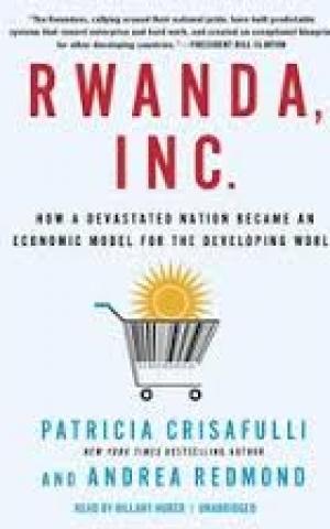 Rwanda Inc, by Patricia Crisafulli and Andrea Redmond