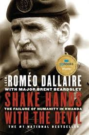 Shake Hands with the Devil, by Roméo Dallaire