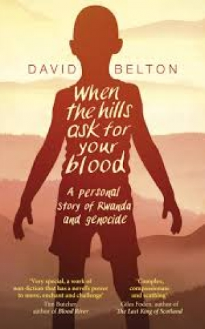 When the Hills Ask for Your Blood, by David Belton