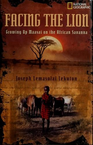 Facing the Lion, by Joseph Lemasolai Lekuton
