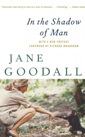 In the Shadow of Man, by Jane Goodall