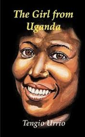 The Girl from Uganda, by Tengio Urrio