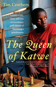 The Queen of Katwe, by Tim Crothers