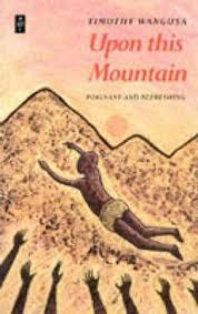 Upon This Mountain, by Timothy Wangusa