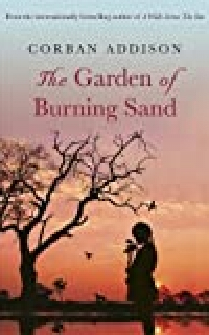 The Garden of Burning Sand, by Corban Addison