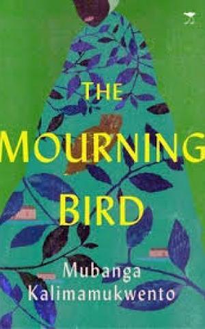The Mourning Bird, by Mubanga Kalimamukwento