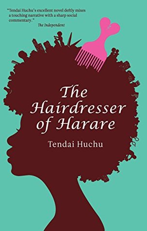 The Hairdresser of Harare, by Tendai Huchu