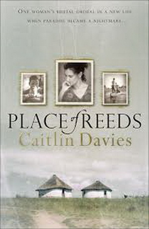 Place of Reeds, by Caitlin Davies