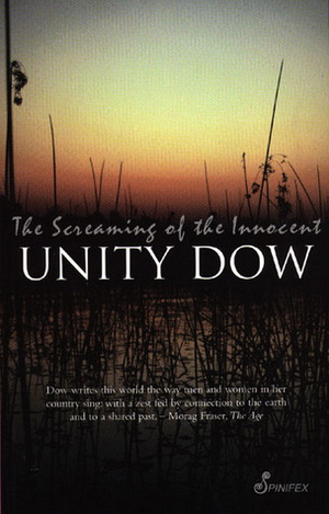 The Screaming of the Innocent, by Unity Dow